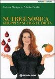 Nutrigenomica, Gruppi Sanguigni e Dieta — Libro