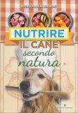 Nutrire il Cane secondo Natura - Libro