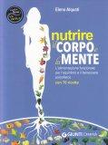 Nutrire il Corpo e la Mente - Libro