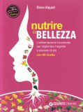 Nutrire la Bellezza - Libro