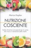 Nutrizione Cosciente - Libro