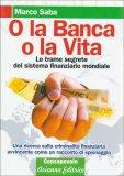 O la Banca o la Vita — Libro