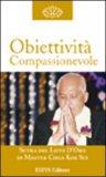 Obiettività Compassionevole — Libro
