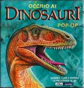 Occhio ai Dinosauri Pop-up - Libro