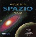 Occhio allo Spazio - Libro Pop-up  - Libro