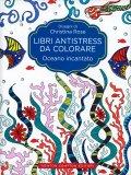 Oceano Incantato - Libri Antistress da Colorare — Libro