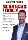 Oggi Fare Business è Possibile! - Libro