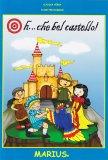 Oh... Che Bel Castello! - Libro