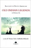 Old Indian Legends — Libro