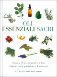 Oli Essenziali Sacri — Libro