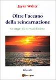 Oltre l'Oceano della Reincarnazione - Libro