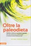 Oltre la Paleodieta - Libro