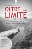 Oltre Ogni Limite - Extreme Spirituality - Libro