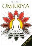 Om Kriya - Kundalini Kriya Yoga  - CD