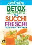 Omaggio - Detox completo con succhi freschi