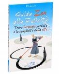 Omaggio - Guida Zen alla Felicità - Uno Editori