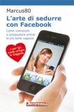Omaggio - L'Arte di Sedurre con Facebook