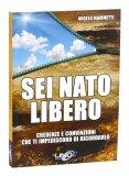 Omaggio - Sei Nato Libero