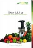 Omaggio - Slow Juicing - Libro di Ricette Versapers - Libro