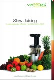 Omaggio - Slow Juicing - Libro di Ricette Versapers
