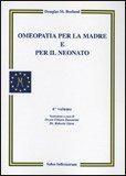 Omeopatia per la Madre e per il Neonato - Volume 4 — Libro