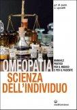 Omeopatia Scienza dell'Individuo   - Libro
