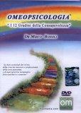 Omeopsicologia - I 12 Gradini della Consapevolezza  - DVD