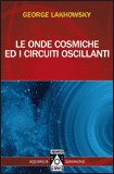 Le Onde Cosmiche ed i Circuiti Oscillanti — Libro