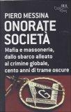 ONORATE SOCIETà di Piero Messina