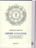 Opere Lulliane  - Libro