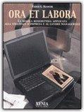 Ora et Labora — Libro