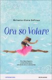 Ora So Volare  - Libro