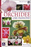 Orchidee che Passione!