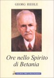 Ore nello Spirito di Betania - Libro