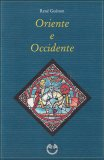 Oriente e Occidente  — Libro