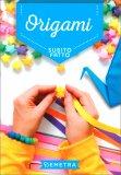 Origami - Subito Fatto - Libro