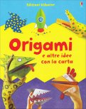 Origami e Altre Idee con la Carta - Libro