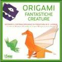 Origami Fantastiche Creature  - Libro