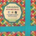 Origami Geometrici - Libro