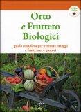 Orto e Frutteto Biologici.