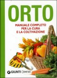 Orto - Manuale Completo per la Cura e la Coltivazione