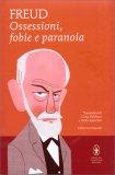 Ossessioni, Fobia e Paranoia - Libro