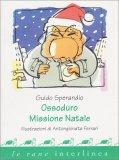 Ossoduro Missione Natale - Libro