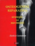Osteogenesi Riparativa - Strategia dei Movimenti — Libro