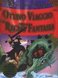 Ottavo Viaggio nel Regno della Fantasia  - Libro