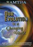 La nostra evoluzione in un mondo in cambiamento  - DVD