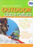 Outdoor - Cibo e Natura - Libro