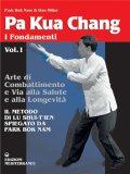 Pa Kua Chang Vol. 1