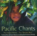 Pacific Chants - CD