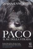 Paco - Il Re della Strada - Libro